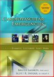 Cariodvascular Emergencies, Larmon, Baxter and Snyder, Scott R., 013236946X