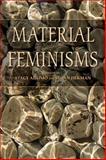 Material Feminisms, , 0253219469