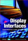 Display Interfaces : Fundamentals and Standards, Myers, Robert L., 0471499463