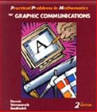 Practical Problems in Mathematics for Graphic Communications, Dennis, Ervin A., 0827379463
