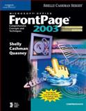 Microsoft Office FrontPage 2003 : Comprehensive Concepts and Techniques, Shelly, Gary B. and Cashman, Thomas J., 141885946X