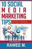 10 Social Media Marketing Tips, Rawee M., 1492709468