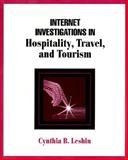 Internet Investigations in Hospitality/Travel/Tourism, Leshin, Cynthia B., 0134959469