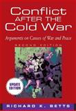 Conflict after the Cold War, Betts, Richard K., 032120946X