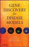 Gene Discovery for Disease Models, , 047049946X