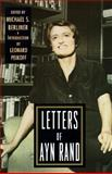 The Letters of Ayn Rand, Ayn Rand, 0525939466