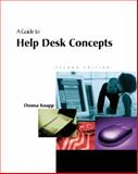 A Guide to Help Desk Concepts : Service Desk and the IT Infrastructure Library, Knapp, Donna, 0619159464