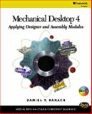 Mechanical Desktop 4 : Applying Designer and Assembly Modules, Banach, Daniel T., 0766819469