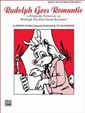 Rudolph Goes Romantic, Johnny Marks, Sylvia Rabinof, 076926946X