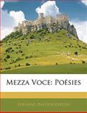 Mezza Voce, Fernand Baldensperger, 1141309467
