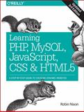Learning PHP, MySQL, JavaScript, CSS and HTML5 : A Step-By-Step Guide to Creating Dynamic Websites, Robin Nixon, 1491949465