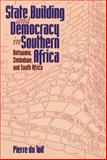State Building and Democracy in Southern Africa : Botswana, Zimbabwe, and South Africa, du Toit, Pierre, 1878379461
