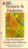 Women and Diabetes, Katherine M. Coburn and Laurinda M. Poirier, 0553579460