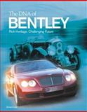 The DNA of Bentley, Richard Feast, 0760319464