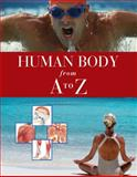 Human Body from A to Z, , 0761479465