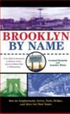 Brooklyn by Name, Leonard Benardo and Jennifer Weiss, 0814799469
