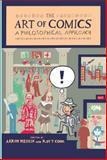 The Art of Comics : A Philosophical Approach, Meskin, 1118799461