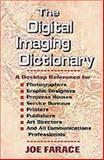 The Digital Imaging Dictionary, Joe Farace, 1880559463