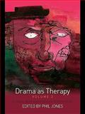 Drama As Therapy Volume 2,, 0203859464