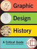 Graphic Design History, Drucker, Johanna and McVarish, Emily, 0205219462