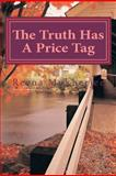 The Truth Has a Price Tag, Reena Mukherjee, 1470139464