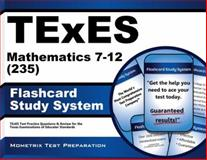 TExES Mathematics 7-12 (235) Flashcard Study System : TExES Test Practice Questions and Review for the Texas Examinations of Educator Standards, TExES Exam Secrets Test Prep Team, 1627339469