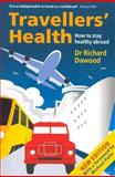 Travellers' Health : How to Stay Healthy Abroad, , 0192629476