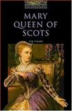 Mary Queen of Scots, Tim Vicary, 0194229475