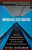 Maverick Real Estate Investing, Steve Bergsman, 0471739472