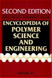 Encyclopedia of Polymer Science and Engineering, Scattering to Structural Foams, Bikales, Norbert, 0471809470