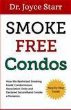 Condominiums and Second Hand Smoke, Joyce Starr, 0988239477