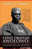 Chief Obafemi Awolowo, Adedara S. Oduguwa, 1466929472