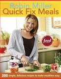 Quick Fix Meals, Robin Miller, 1561589470