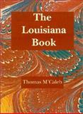 The Louisiana Book, Thomas M'Caleb, 1565549473