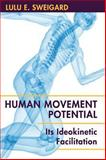 Human Movement Potential (HB Need Adjustment), Lulu Sweigard, 1626549478