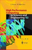 High Performance Computing in Science and Engineering '02 : Transactions of the High Performance Computing Center Stuttgart (HLRS) 2002, , 364263947X