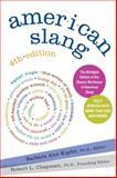American Slang, Barbara Ann Kipfer and Robert L. Chapman, 0061179477