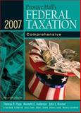 Prentice Hall's Federal Taxation 2007 : Comprehensive, Pope, Thomas R. and Anderson, Kenneth E., 0132389479