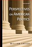 Perspectives on American Politics, Lasser, William, 049589947X