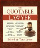 The Quotable Lawyer, Nick Lyons, 1602399476