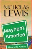Mayhem, America, Nicholas Lewis, 1607039478