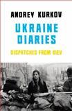 Ukraine Diaries