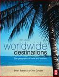 Worldwide Destinations : The geography of travel and Tourism, Boniface, Brian G. and Cooper, Chris, 0750689471