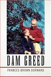 Dam Greed, Dorward, Frances Brown, 1436379474