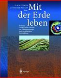 Mit der Erde leben : Beiträge Geologischer Dienste zur Daseinsvorsorge und nachhaltiger Entwicklung, , 3540649476