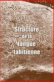 Structure de la Langue Tahitienne, Lazard, G. and Peltzer, L., 9042909471