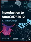 Introduction to AutoCAD 2012, Yarwood, Alf, 008096947X