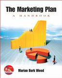 The Marketing Plan : A Handbook with Marketing PlanPro, Wood, Marian Burk, 0131759477