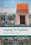 Language in Cognition : Language from Within Volume I, Seuren, Pieter A. M., 0199559473