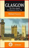 Glasgow : The Socio-Spatial Development of the City, Pacione, Michael, 0471949477
